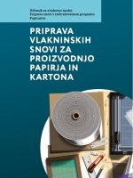 Priprava vlakninskih snovi za proizvodnjo papirja in kartona