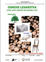 Osnove lesarstva - Gozd, rast dreves, zgradba lesa