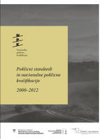 Poklicni standardi in nacionalne poklicne kvalifikacije 2000‒2012