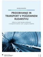 Pridobivanje in transport v podzemnem rudarstvu