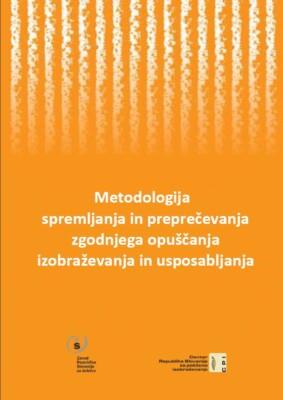 Metodologija spremljanja in preprečevanja zgodnjega opuščanja izobraževanja in usposabljanja